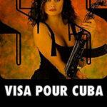 Виза на Кубу читать онлайн