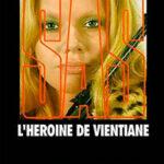 Героин из Вьентьяна читать онлайн