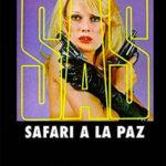 Сафари в Ла-Пасе читать онлайн